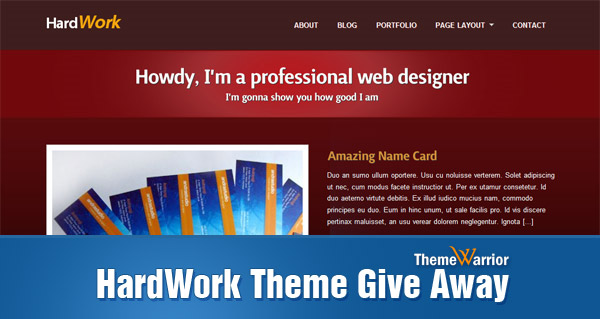 HardWork Theme Give Away!