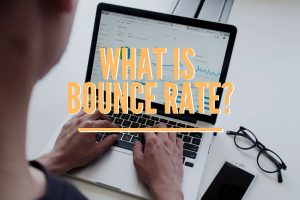 Bounce Rate, Why is it Important, and How Can You Lower it?