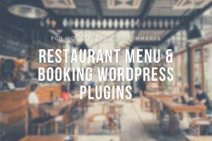 Best Restaurant Menu & Booking WordPress Plugins